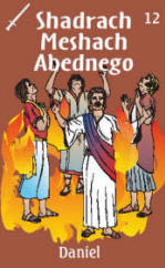 Front of Shadrach, Meshach, and Abednego Trading Card